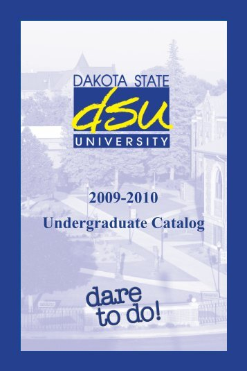 2009-2010 Undergraduate Catalog - Dakota State University