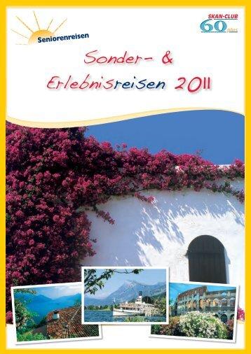 Sonder- & Erlebnisreisen 2011 - SKAN-TOURS Touristik ...