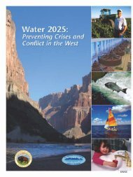 U.S. Bureau of Reclamation, 2005- Water 2025- Preventing Crises and Conflict in the West
