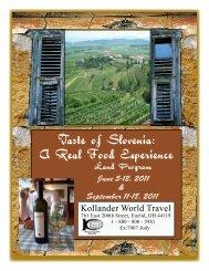 Taste of Slovenia: A Real Food Experience - Kollander World Travel