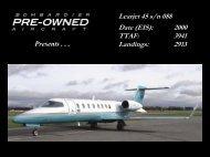 Learjet 45 s/n 088 Date (EIS): 2000 TTAF: 3941 ... - Bombardier