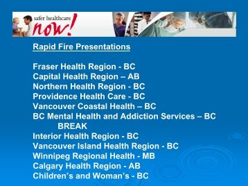 Compiled Rapid Fire Presentations - Safer Healthcare Now!