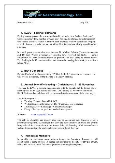 1  NZSG – Ferring Fellowship 2  IBD-8 Congress 3  Annual