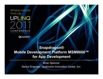 Snapdragon® Mobile Development Platform MSM8660 ... - Uplinq