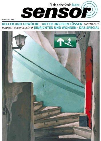 KELLER UND GEWÖLBE - UNTER UNSEREN ... - sensor Magazin