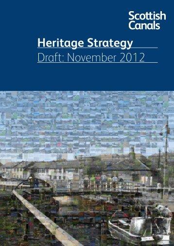 Heritage Strategy Draft: November 2012 - Scottish Canals