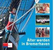 Älter werden in Bremerhaven - Seniorenlotse Bremen