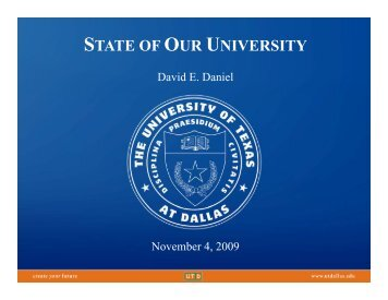 STATE OF OUR UNIVERSITY - The University of Texas at Dallas