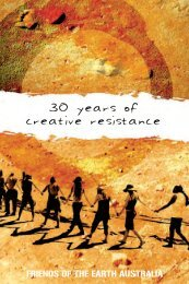 Thirty Years of Creative Resistance - Friends of the Earth Australia