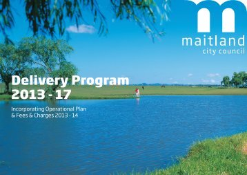 Delivery Program 2013 - Maitland City Council - NSW Government
