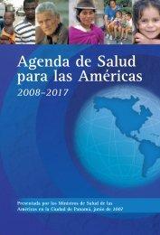 Agenda de Salud para las Américas 2008 – 2017 - Administración ...
