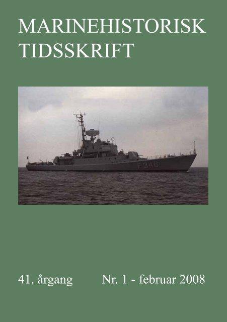 Nr. 1 / 2008 - Marinehistorisk Selskab og Orlogsmuseets Venner