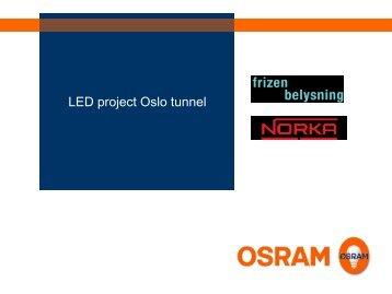 LED project Oslo tunnel - Osram