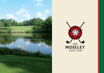 here - Moseley Golf Club