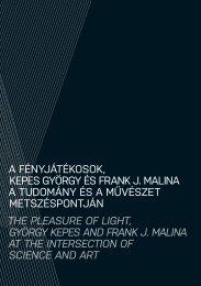A fényjátékosok: Kepes György és Frank J. Malina - Ludwig Múzeum