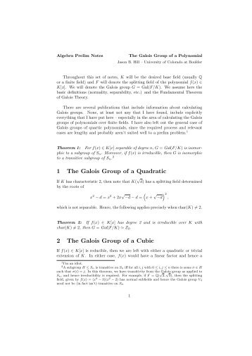 1 The Galois Group of a Quadratic 2 The Galois Group of a Cubic