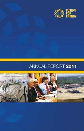 F4E Annual Report 2011 - Fusion For Energy - Europa