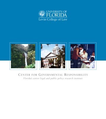 Center for Governmental Responsibility Booklet - Levin College of Law