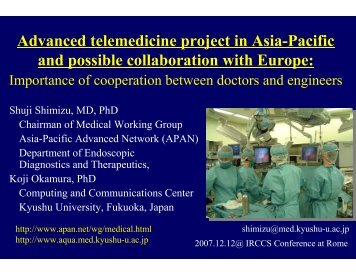 Advanced telemedicine project in Asia-Pacific and possible ... - Garr