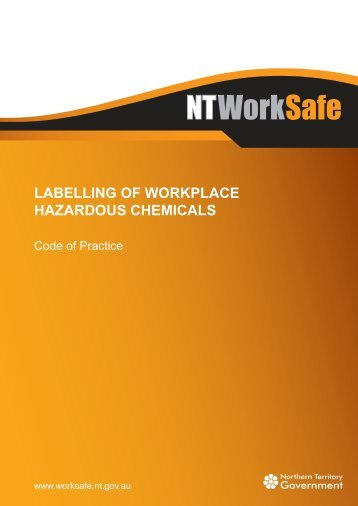 Labelling of Workplace Hazardous Chemicals - NT WorkSafe ...