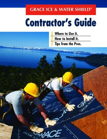 GRACE ICE & WATER SHIELD Contractor's Guide - Building ...