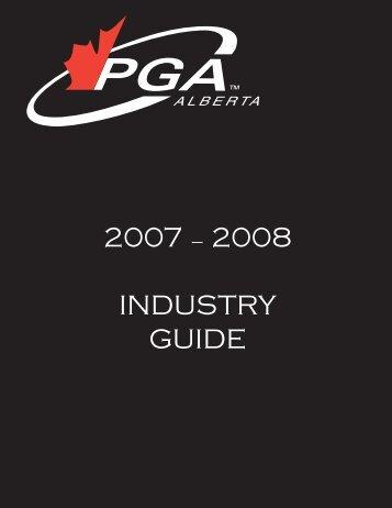 2007 – 2008  INDUSTRY GUIDE - PGA of Alberta