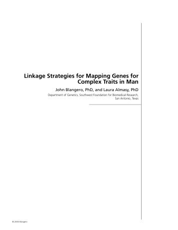 Linkage Strategies for Mapping Genes for Complex Traits in Man