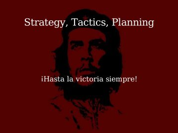 Strategy, Tactics, Planning