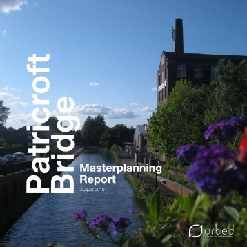 Patricroft Bridge Masterplanning Report Part 1 & 2.pdf - Urbed