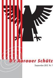D'r Aarauer Schütz  7/2012 - Schützengesellschaft Aarau