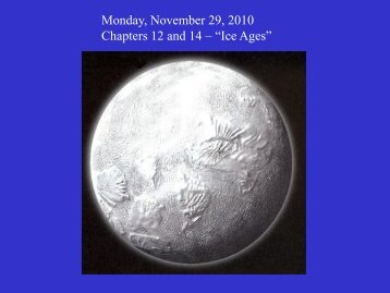 "Monday, November 29, 2010 Chapters 12 and 14 – ""Ice Ages"""