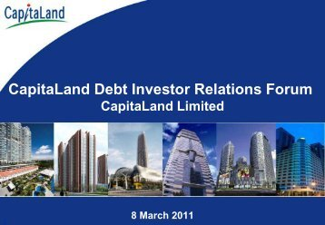 "Presentation slides ""CapitaLand Debt Investor Relations Forum"""