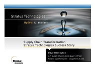 Supply Chain Transformation Stratus Technologies ... - Summit
