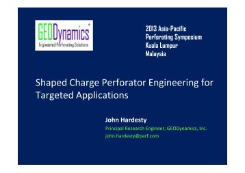 Shaped Charge Perforator Engineering for ... - Perforators.org