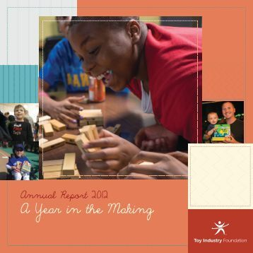2012 Annual Report - Toy Industry Foundation
