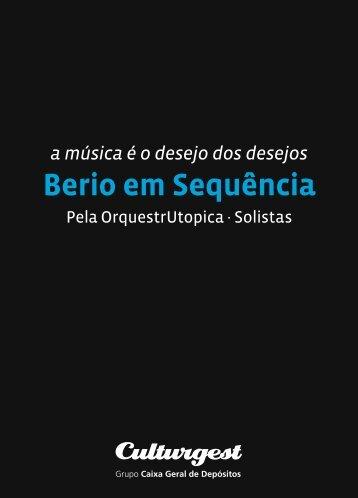 a música é o desejo dos desejos Berio em Sequência - Culturgest