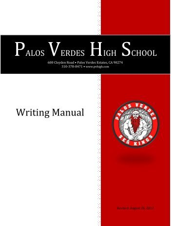 Palos Verdes High School Writing Manual 2011-2012