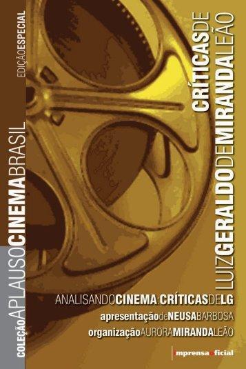 Críticas de Luiz Geraldo de Miranda Leão - Universia Brasil