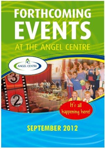 SEPTEMBER 2012 - Angel Centre