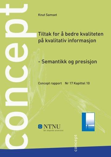 Tiltak for å bedre kvaliteten på kvalitativ informasjon - Concept - NTNU