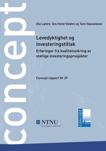 Levedyktighet og investeringstiltak. Erfaringer fra ... - Concept - NTNU