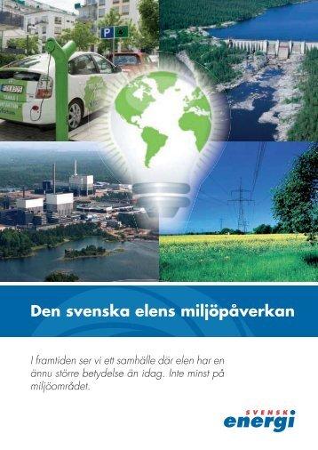 Den svenska elens miljöpåverkan - pdf 561 kB - Svensk energi