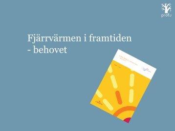 Fjärrvärmen i framtiden - behovet - Svensk energi