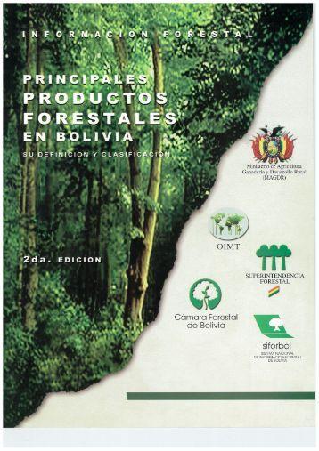 Principales Productos Forestales en Bolivia - ITTO