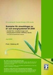 Scenarier för utvecklingen av el- och ... - Svensk energi