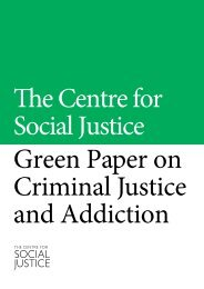 Green Paper Criminal Justice and Addiction - Centre for Social Justice
