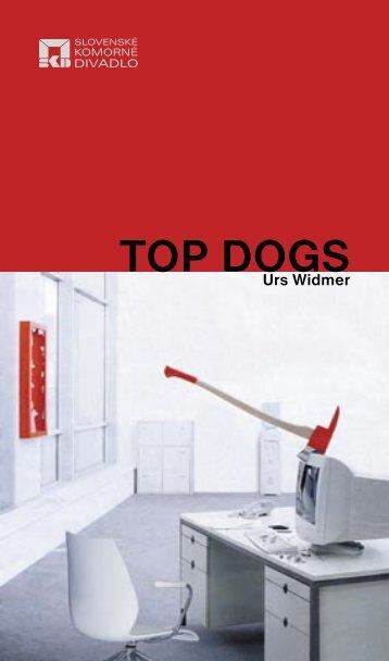 TOP DOGS - Slovenské komorné divadlo
