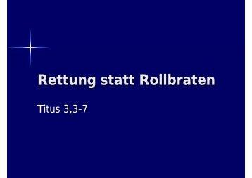 Rettung statt Rollbraten - EFG Hemsbach
