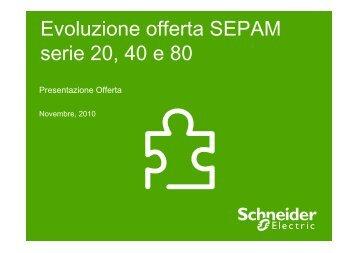 Evoluzione offerta SEPAM serie 20, 40 e 80 - Schneider Electric