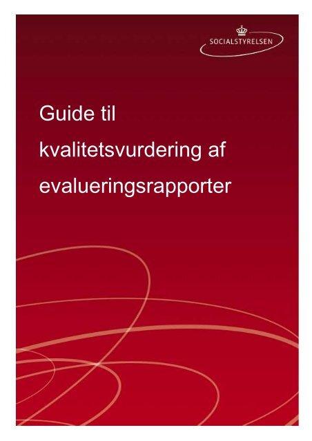 Kvalitetsvurdering af evalueringsrapporter.pdf - Socialstyrelsen